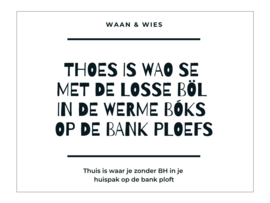 Thoes is wao se ...