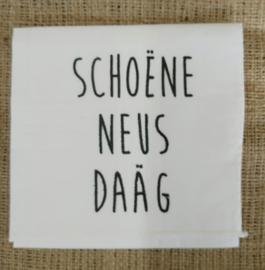 """Zakdoek """"Schoëne neus daäg"""""""