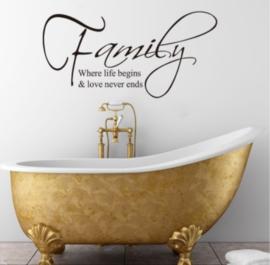 Family, Where life begins... Muursticker