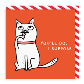 Ohh Deer - You'll Do, I Suppose