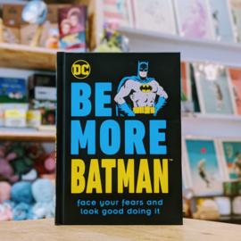 DC - Be More Batman