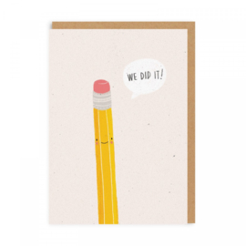Ohh Deer - We Did It Pencil