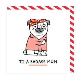 Ohh Deer - To A Badass Mum