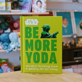Star Wars - Be More Yoda