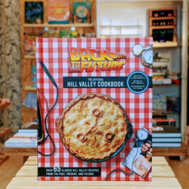 Back to the Future - The Official Hill Valley Cookbook