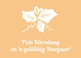 Wieërter Körskaart   Fein Körsdaag en 'n gelökkig Nowjaor!