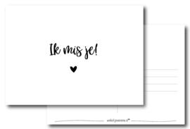 Ik mis je!