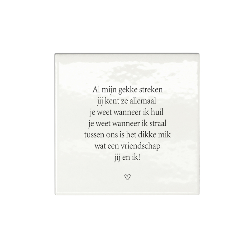 Tegeltje | Vriendschapsgedicht