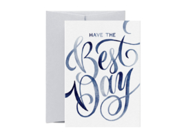 Greeting Card | Have the Best Day