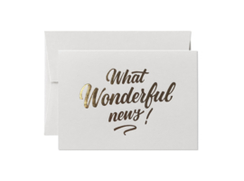 Greeting Card | What Wonderful News