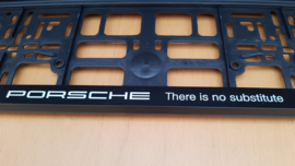 "Porsche license plate holder ""There is no Substitute - White letters"