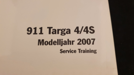 Porsche 911 997 Targa 4 / 4S Service Information Technik - 2007