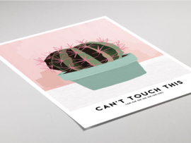 Botanische poster - Can't touch this