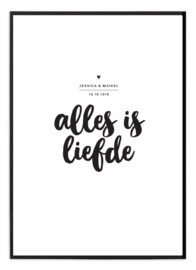 Trouwposter - Alles is liefde