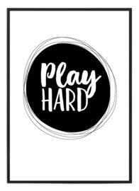 Poster Play hard