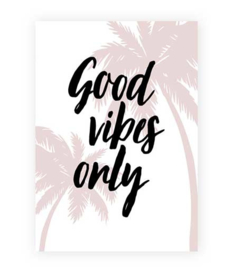 Kaart Good vibes only | A5