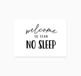 Ansichtkaart || Team no sleep