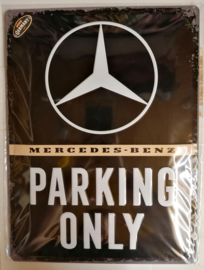 Metaalplaat Mercedes Benz Parking Only