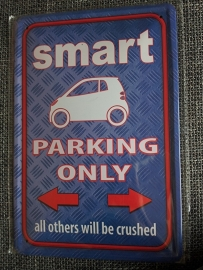 Metaalplaat Smart parking only