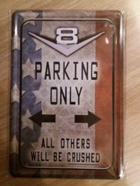 Metaalplaat V8 parking only