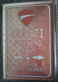 Metaalplaat Ducati Parking Only