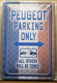 Metaalplaat Peugeot Parking Only