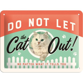 Metaalplaatje Do not let the cat out