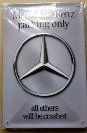 Metaalplaat Mercedes-Benz Parking Only