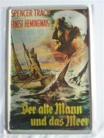 Metaalplaat Spencer Tracy - Ernest Hemingway's: Der Alte Mann and das Meer