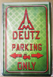 Metaalplaat Deutz Parking Only