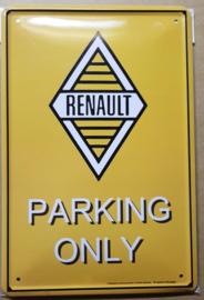 Metaalplaat Renault Parking Only