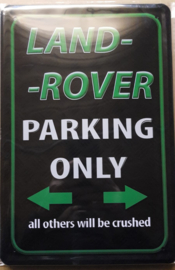 Metaalplaat Landrover Parking Only