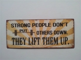Strong people.....