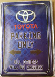 Metaalplaat Toyota parking only