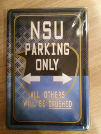 Metaalplaat NSU parking only