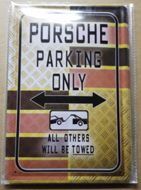Metaalplaat Porsche Parking Only