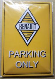 Metaalplaat Renault Parking Only reliëf
