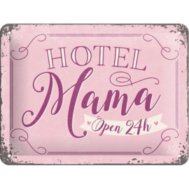 Metaalplaatje Hotel Mama