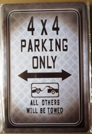 Metaalplaat 4x4 Parking Only