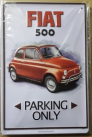 Metaalplaat Fiat 500 Parking Only