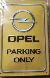 Metaalplaat Opel Parking Only