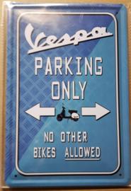 Metaalplaat Vespa Parking Only