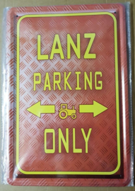 Metaalplaat Lanz Parking Only