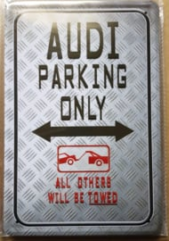 Metaalplaat Audi Parking Only