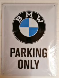 Metaalplaat BMW Parking Only 30 x 40 cm