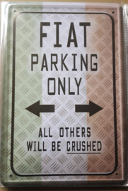 Metaalplaat Fiat Parking Only