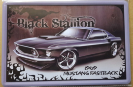 Metaalplaat Ford Mustang Fastback 1969 Black Stallion