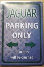 Metaalplaat Jaguar Parking Only
