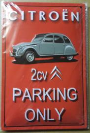 Metaalplaat Citroën 2CV Parking Only