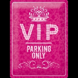 Metaalplaat VIP Parking Only